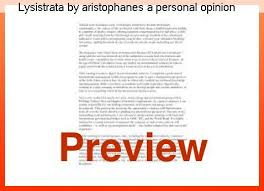 lysistrata themes essay lysistrata by aristophanes a personal opinion essay college paper