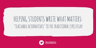 sample sat essays 12 teachable alternatives to the 5 paragraph essay moving writers teachable alternatives to the 5 paragraph essay