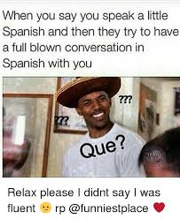 Memes In Spanish - 25 best memes about meme in spanish meme in spanish memes