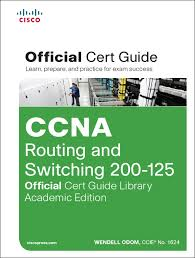 ccna routing and switching 200 125 official cert guide library