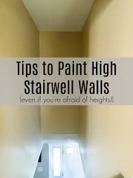 how to paint high walls on stairs a turtle u0027s life for me