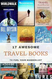 17 Best Travel Books To Fuel Your Wanderlust U2022 Expert Vagabond