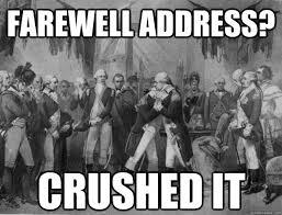 Washington Memes - farewell address crushed it bro hug washington quickmeme