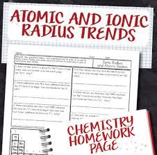 ionic radius and atomic radius periodic table trends homework