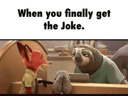 Sloth Meme Jokes - zootopia sloth gets joke best image konpax 2017