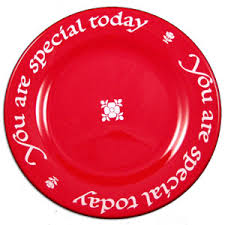 you are special today plate original you are special today plate