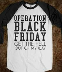 black friday t shirts i don u0027t know what it is but it u0027s on sale tee black friday
