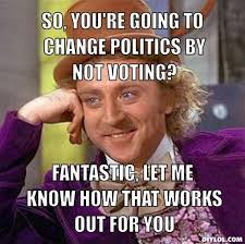 Funny Wonka Memes - you re just giving the opposing side more power willy wonka meme
