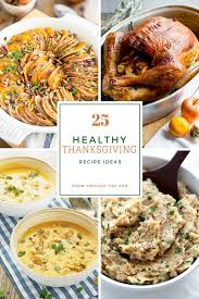25 last minute healthy thanksgiving recipe ideas the healthy foodie