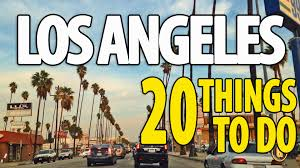 20 best things to do in los angeles top attractions la travel