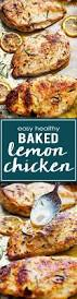 Baked Chicken Breast Dinner Ideas Easy Healthy Baked Lemon Chicken Recipe Lemon Chicken Lemon