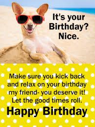 kick back u0026 relax funny birthday card for friends birthday