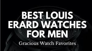 best louis erard watches for men