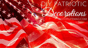 20 diy patriotic decorations the best of life magazine
