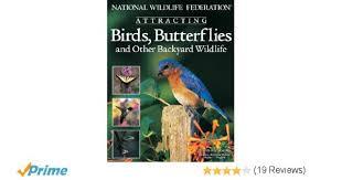 national wildlife federation attracting birds butterflies