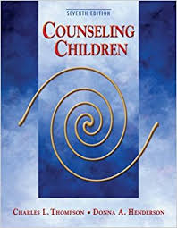 Counseling Children 8th Edition Henderson Counseling Children Charles L Thompson Donna A Henderson