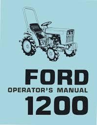 ford 1200 tractor operator u0027s manual