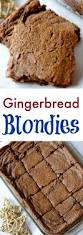 easy recipe for kids gingerbread blondies simple hacks living