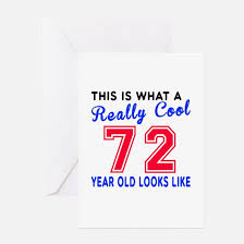 72nd birthday 72nd birthday greeting cards cafepress