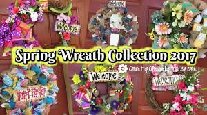 spring wreaths collection march 24 2017 youtube