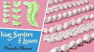 How To Make Cake Decorations Fresh Cream Icing Borders U0026 Leaves How To Make Borders U0026 Leaves