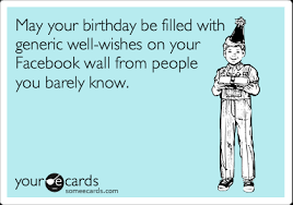 Birthday Memes For Facebook - funny birthday memes ecards someecards
