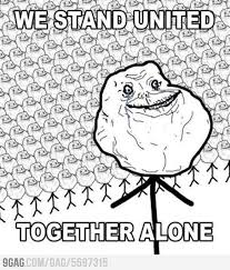 Forever Alone Guy Meme - forever alone guy meme by sib32 memedroid