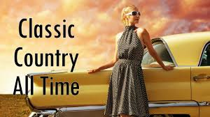 classic country songs gold country classic of all time