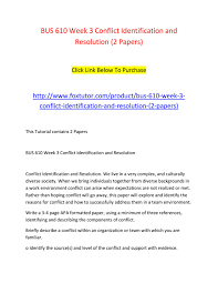 how to write a resolution paper bus 610 week 3 conflict identification and resolution 2 papers bus 610 week 3 conflict identification and resolution 2 papers by bus610ft issuu