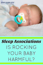 Can Baby Sleep In Vibrating Chair Sleep Associations Is Rocking Your Baby Harmful The Baby