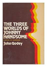 godey s s book for sale the three worlds of johnny handsome by godey