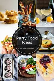 25 party finger food ideas sweet swanky simple u0026 spirits