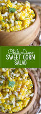 lime chili lime sweet corn salad lovely little kitchen