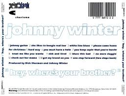hey where s your johnny winter songs reviews