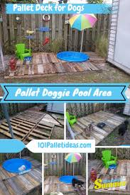 Backyard Ideas For Dogs Diy Pallet Doggie Pool Area Pallet Deck For Dogs 101 Pallet