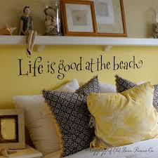 home at the beach decor life is good at the beach wall words vinyl home decor lettering