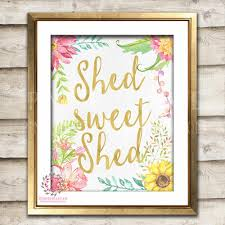 she shed sweet shed boho shabby chic printable garden flowers wall