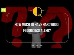 how much to hardwood floors installed