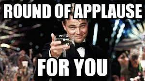 Gatsby Meme - applause funny meme great gatsby funny best of the funny meme