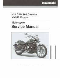 kawasaki service manual 2007 2008 2009 u0026 2010 vulcan 900 custom