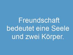 freunde spr che kurz top 200 sprüche über freundschaft whatsapp status sprüche