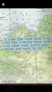 TRAVELING IS ABOUT FINDING THOSE THINGS YOU NEVER KNEW YOU WERE