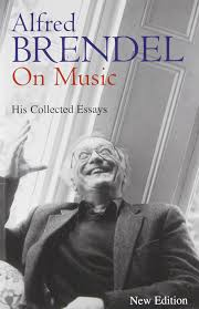 music to write a paper to alfred brendel on music collected essays alfred brendel alfred brendel on music collected essays alfred brendel 9781556524080 amazon com books