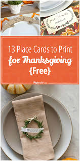 thanksgiving homemade cards 13 place cards to print for thanksgiving free tip junkie