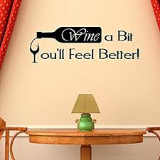 wine a you ll feel better wine a bit you ll feel better quote letter wall sticker decal home