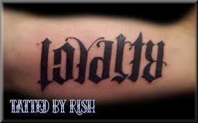 ambigram loyalty respect tattoo design tattoomagz