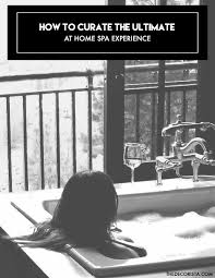 new year new home new you 8 essentials for an at home spa
