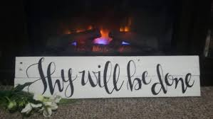 thy will be done pallet sign wooden christian home decor