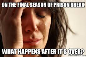 Prison Break Memes - break meme