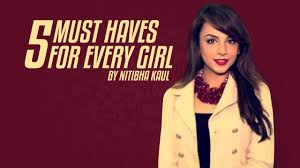 10 Must Haves For Every by Bigg 10 Contestant Nitibha Kaul S Tips 5 Must Haves For